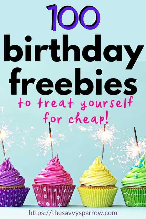"Pinterest image with birthday cupcakes and text saying ""100 Best Birthday Freebies to treat yourself for cheap"""