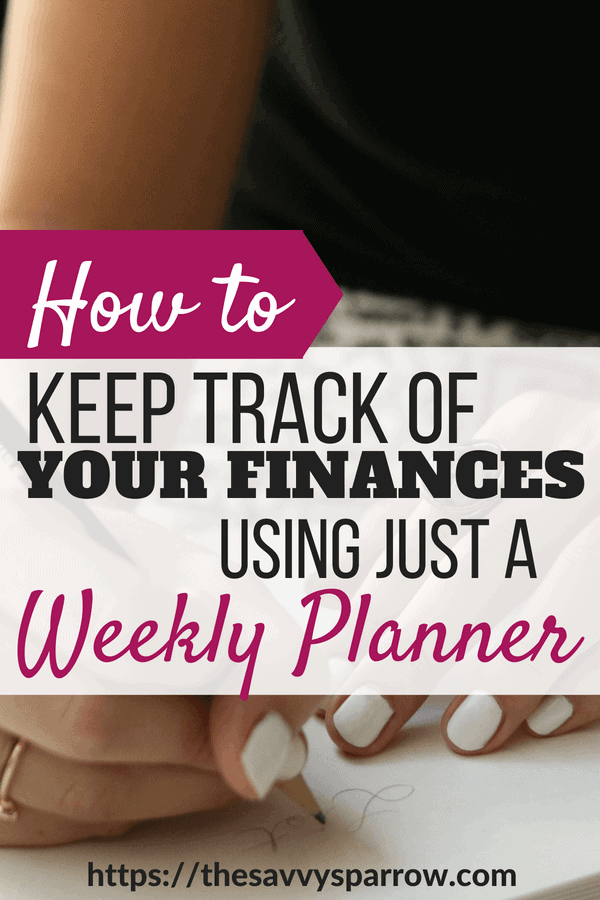 Keep Track of Your Finances Using a Weekly Planner!