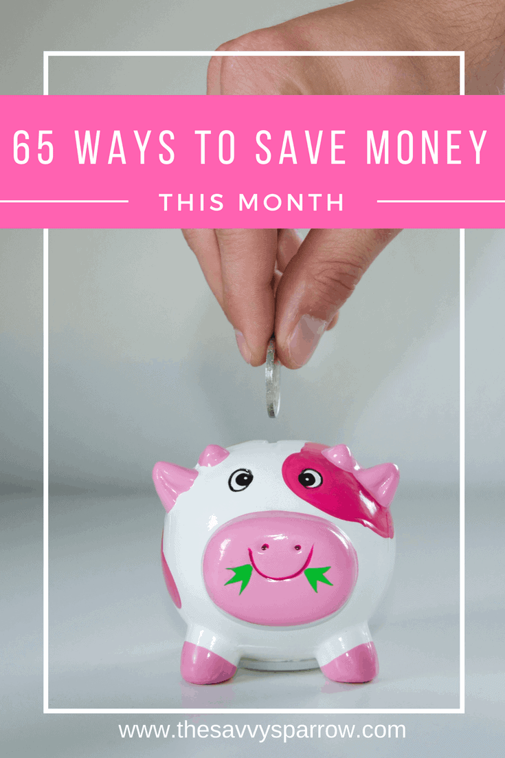 65 Ways to Save Money This Month