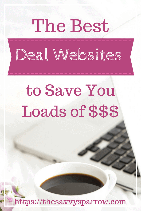 The best deal websites to save money on everything!