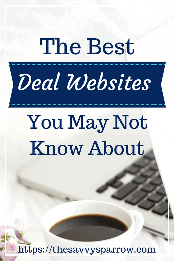 Click here for a list of the best deal websites for saving money!