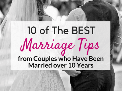10 of the Best Marriage Tips Ever!