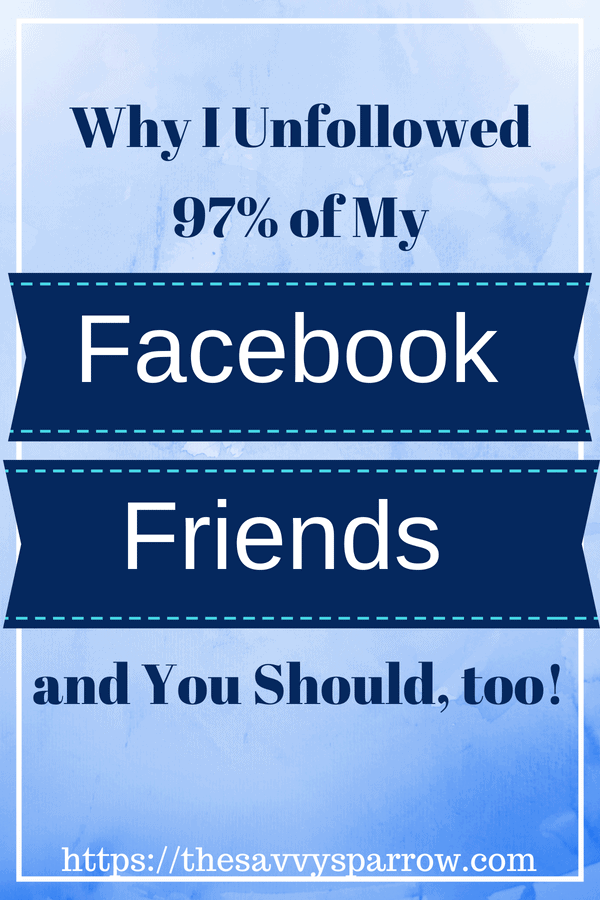 Unfollow Facebook Friends to Save Money - Find out how!