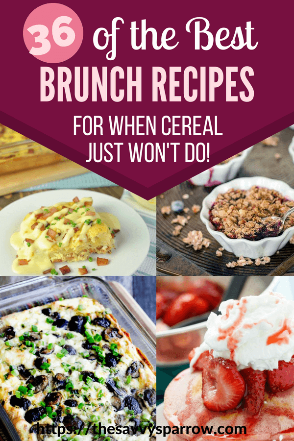 36 of the Best Brunch Recipes!