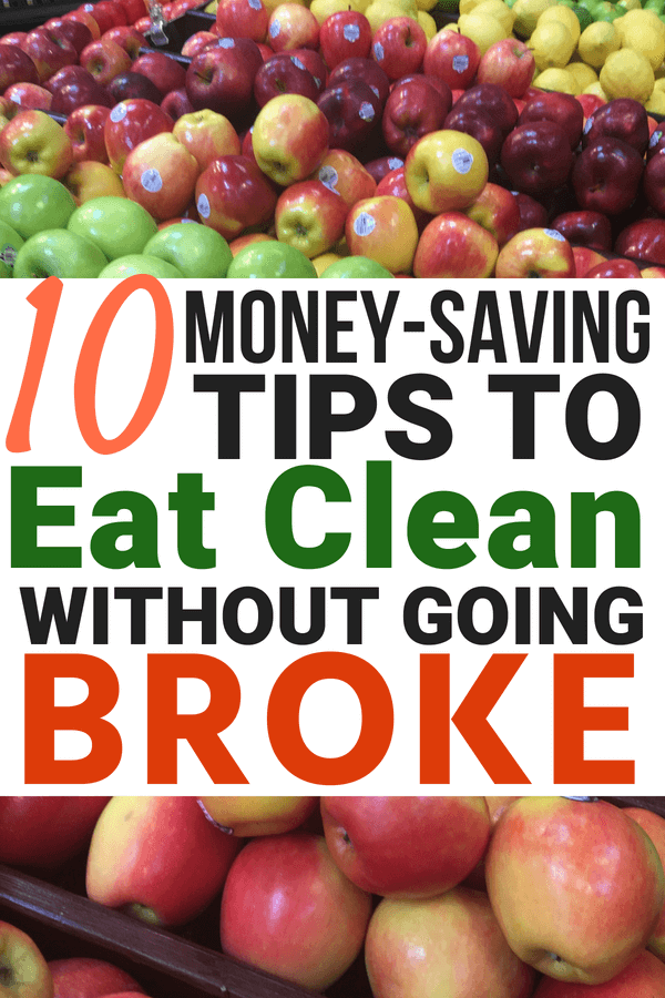 Save money on produce with these clean eating tips for people on a budget!