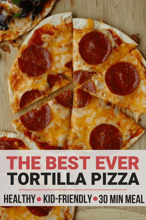 A healthy 30 minute dinner - Tortilla pizza!