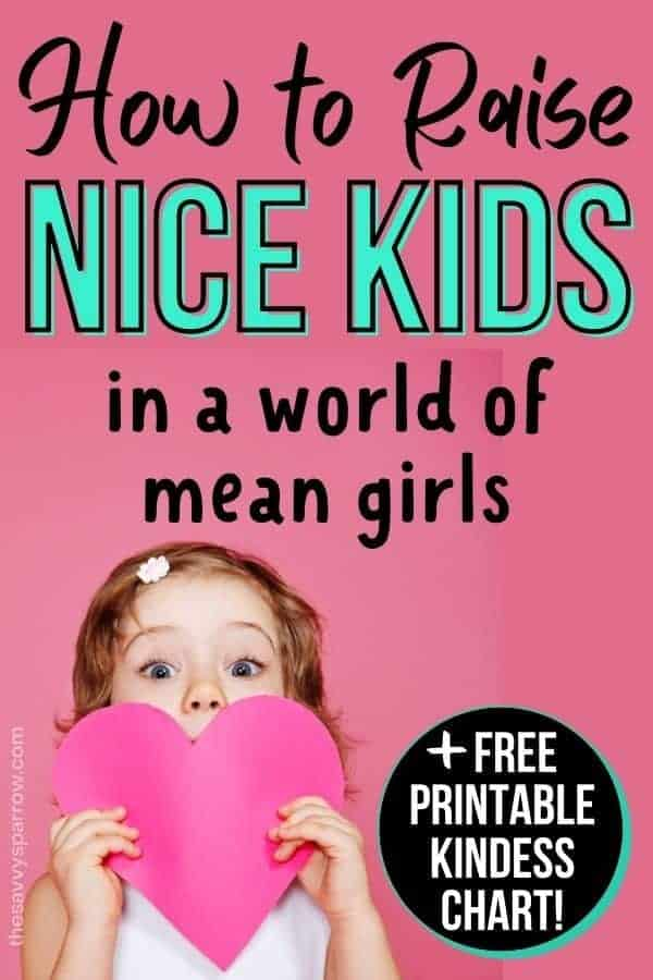 """girl holding a paper heart with text overlay """"how to raise nice kids"""""""