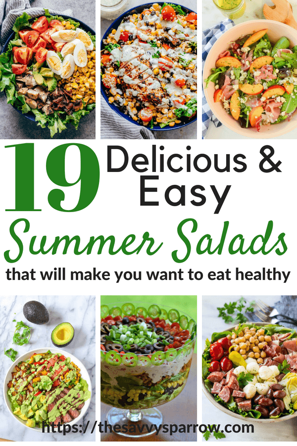 19 Easy and Delicious Salad Recipes for dinner that aren't boring!