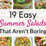 Delicious and simple summer salad recipes for dinner!