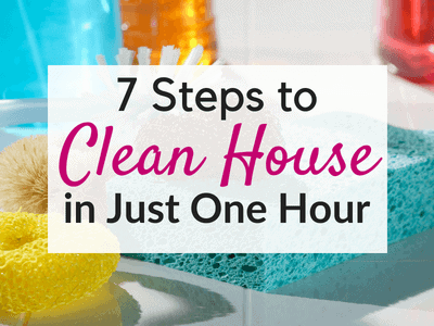 7 Fast House Cleaning tips to clean house in one hour!