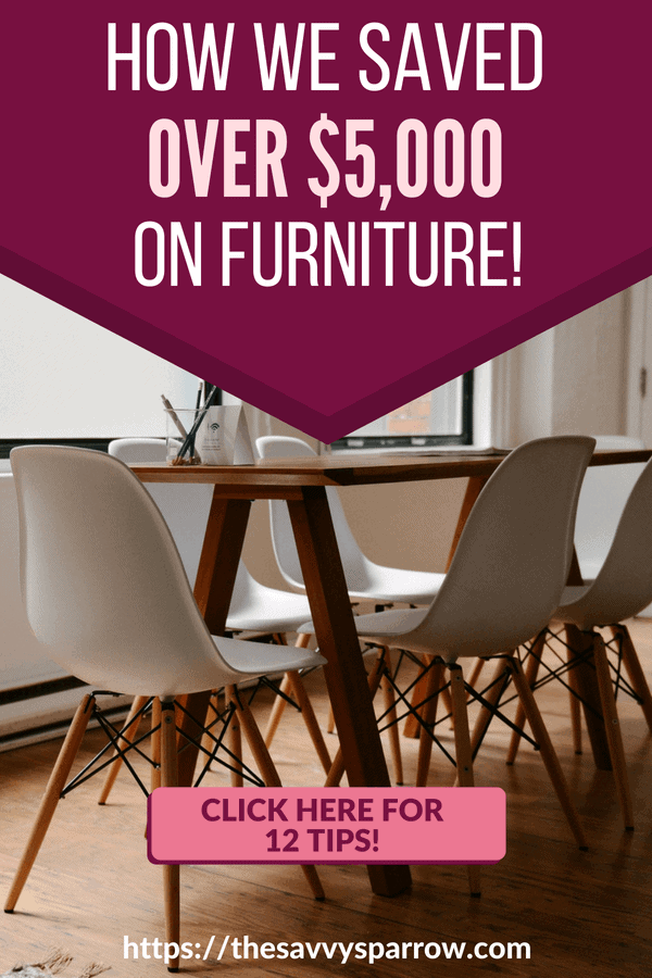 How to save money on furniture! 12 Tips!