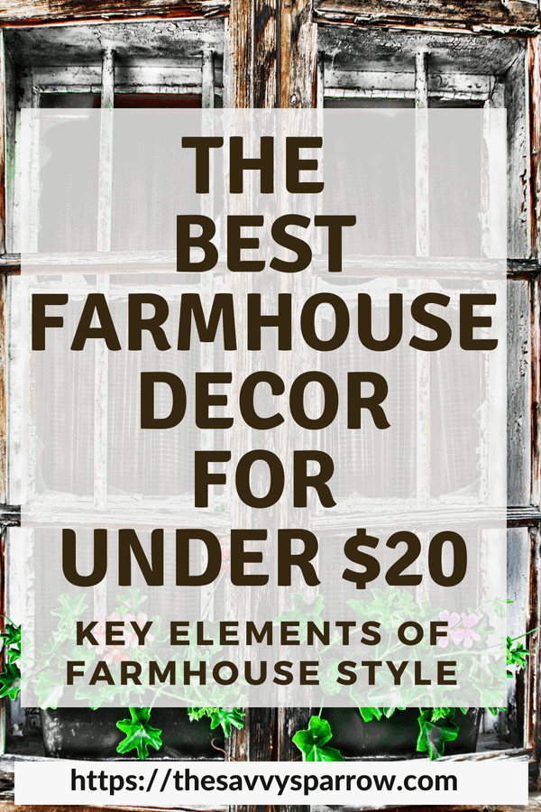 Farmhouse Decor on a Budget - Farmhouse Finds under $20!