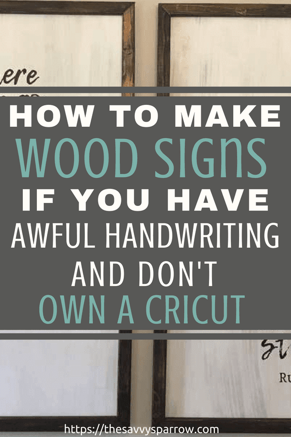 Learn how to make farmhouse wood signs with words on a budget! No stencil needed!