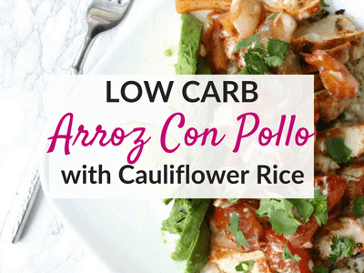 Low Carb Arroz Con Pollo with Cauliflower Rice