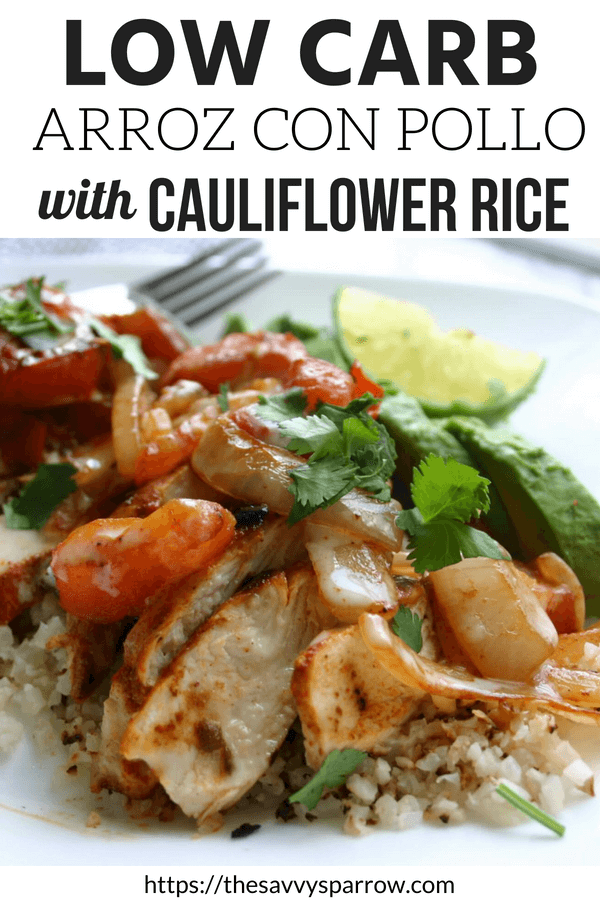 Low carb arroz con pollo - One of the best cauliflower rice recipes ever!
