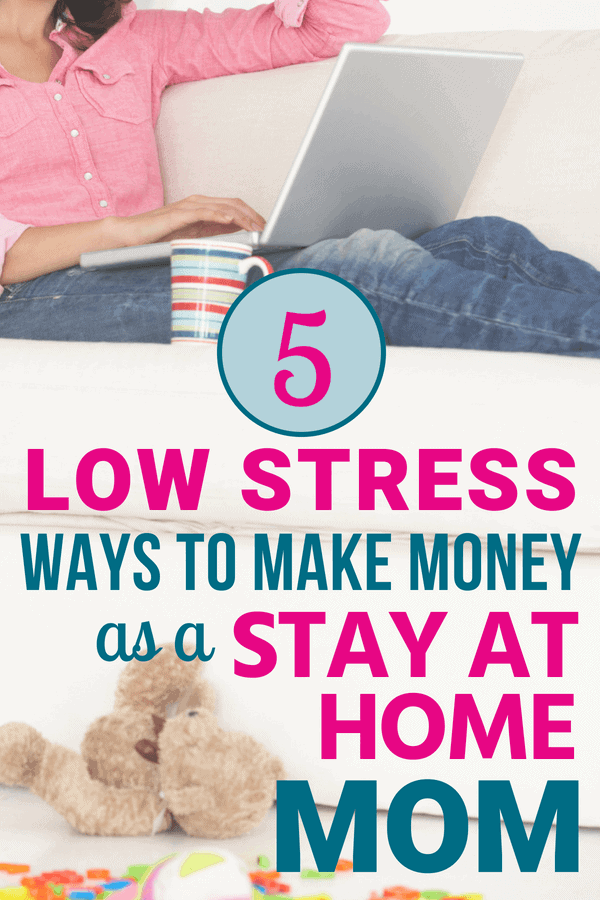 Ways to make money as a stay at home Mom - How I earn up to $30 per hour!