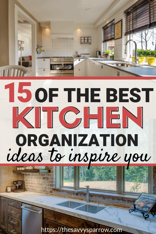 The best kitchen organization ideas to inspire you!