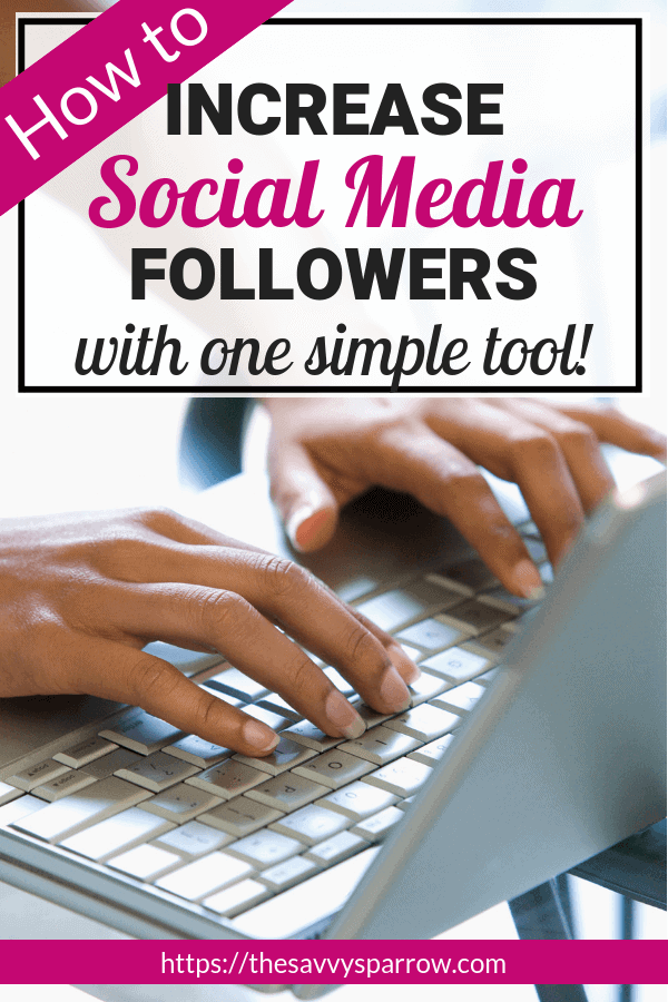 Increase Pinterest followers with one simple tool! A must have to increase social media followers!