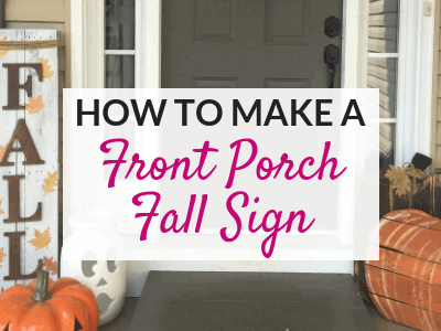 How to Make a DIY Front Porch Fall Sign