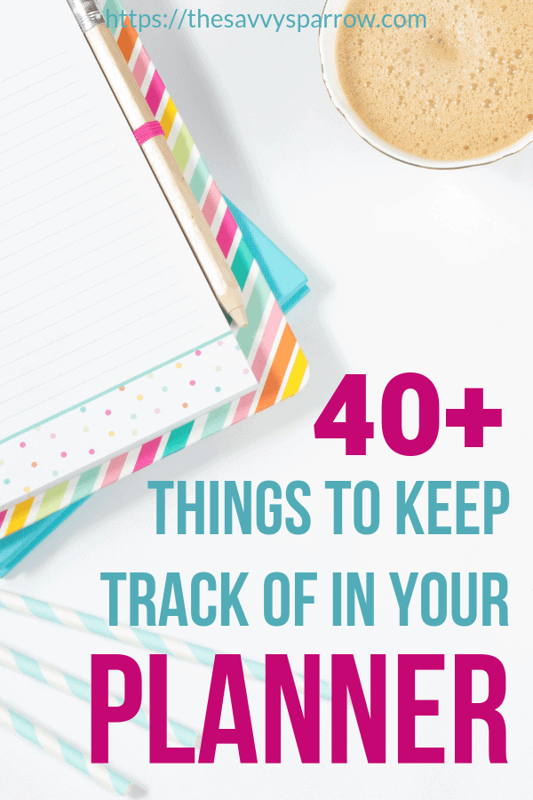 Need easy planner ideas for things to keep track of in your planner? Check out this huge list of things to put in your Happy Planner to stay organized!