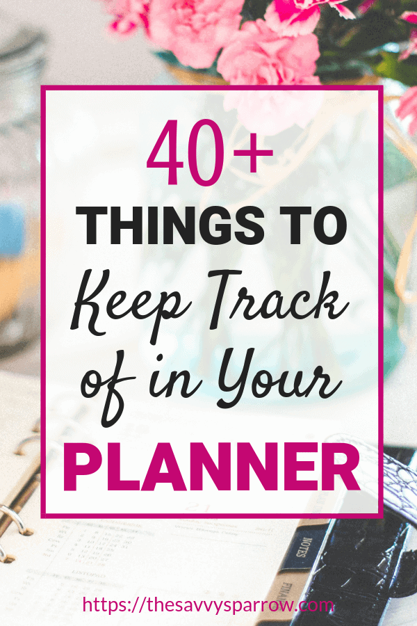 Need new happy planner ideas? Check out this huge list of planner ideas and things to keep track of in your planner to stay organized!