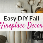 This easy DIY fall fireplace decor is the perfect way to decorate your house for fall if you like minimalistic style and you're on a budget!