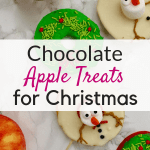 Try these yummy chocolate apple Christmas treats for kids for your kids preschool Christmas snacks or just as a healthy Christmas snack for kids!