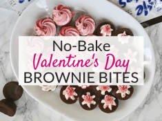 Try these easy no bake Valentines brownies for your kids Valentines Day party! These Valentines treats are super easy to make with store bought brownie bites and frosting! A great yummy and easy dessert for Valentines Day!