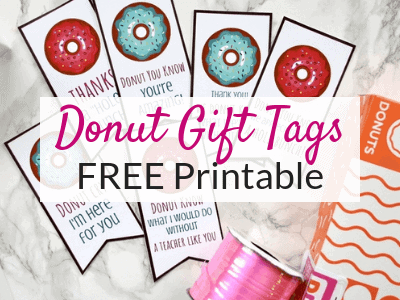Donut Gift Tags – FREE Printables for Teacher Gift Ideas