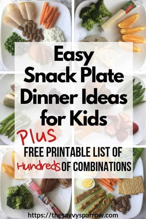 Healthy snack plates are the perfect quick kids' dinner ideas! Get a free printable of snack plate dinner ideas for kids, perfect for busy Moms that don't have time to cook dinner!