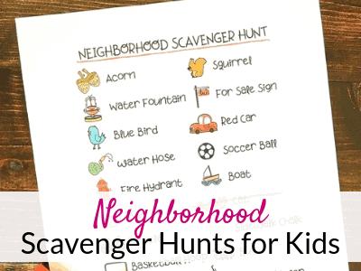 Neighborhood Scavenger Hunt with Free Printables
