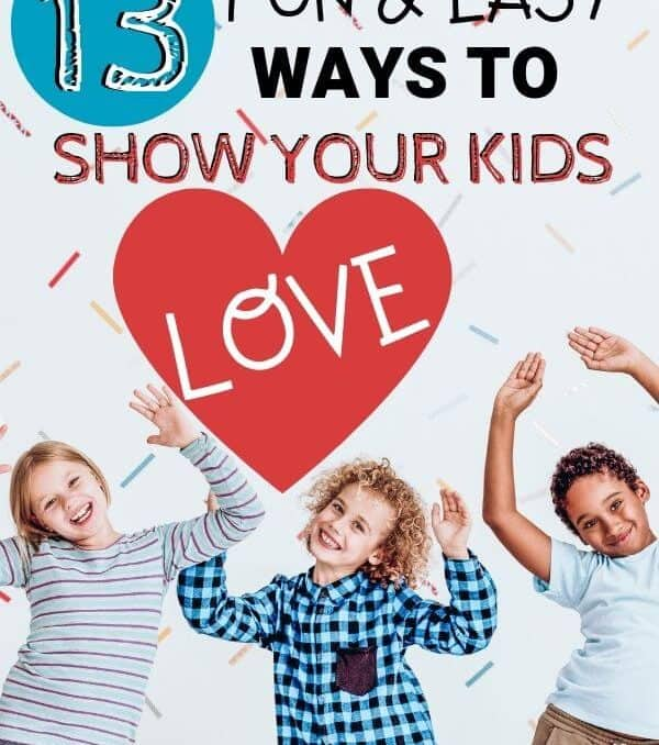 """happy kids with text overlay """"Ways to show your kids love"""""""