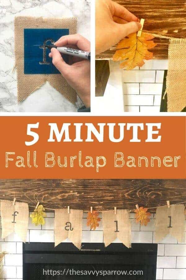 collage image of DIY fall burlap banner that says 5 minute fall burlap banner