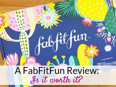 A FabFitFun Review: Is the FabFitFun Box Worth It?