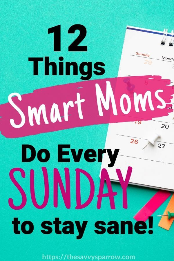 Sunday routine ideas for an easy week!