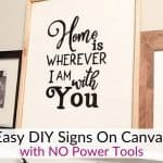 Easy DIY signs on canvas!