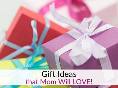 The Best Gift Ideas for Moms