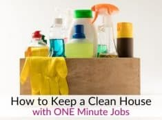 How to keep a clean house - One minute easy cleaning jobs