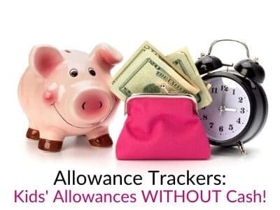 Allowance Trackers for Kids - Great Allowance Systems for Kids!