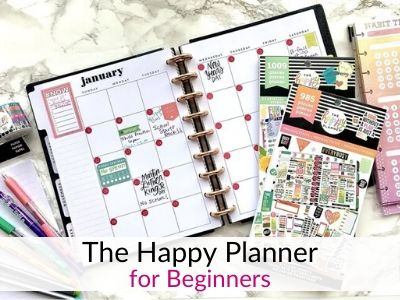 The Happy Planner – Everything Beginners Need to Know