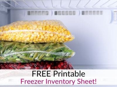 How to Keep a Freezer Inventory Plus Free Freezer Inventory Sheet!
