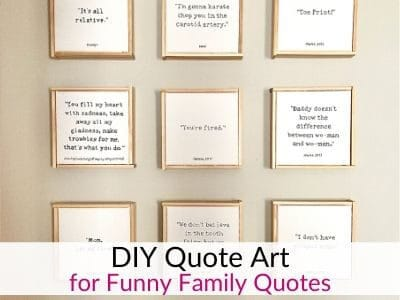 DIY Quote Wall Art for funny things kids say!