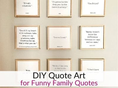 DIY Quote Wall Art – For Funny Things Your Kids Say