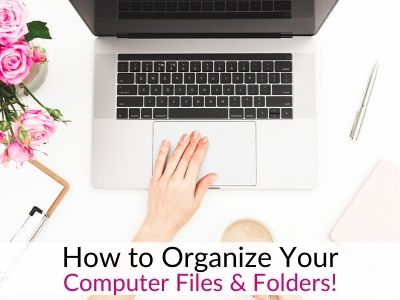 How to Organize Computer Files and Declutter Digitally