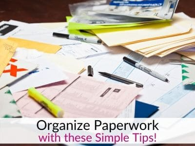 Organize Paperwork:  How to Setup a Filing System for Family Papers