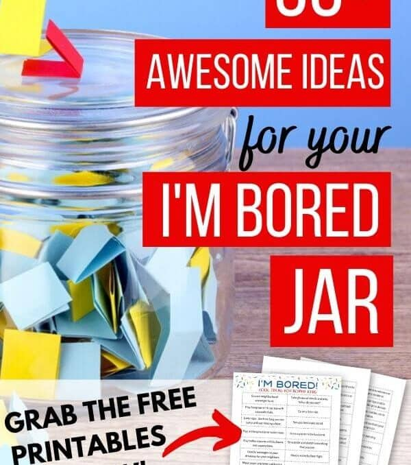 "bored jar with pieces of paper inside and text on top ""50 ideas for your I'm Bored jar"""
