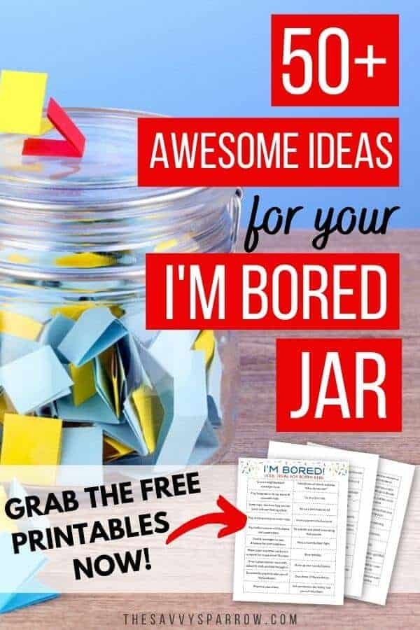 50 Awesome Ideas For Your I M Bored Jar The Savvy Sparrow