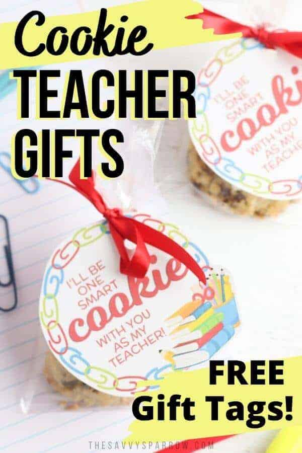 teacher cookie gifts with chocolate chip cookies and gift tags