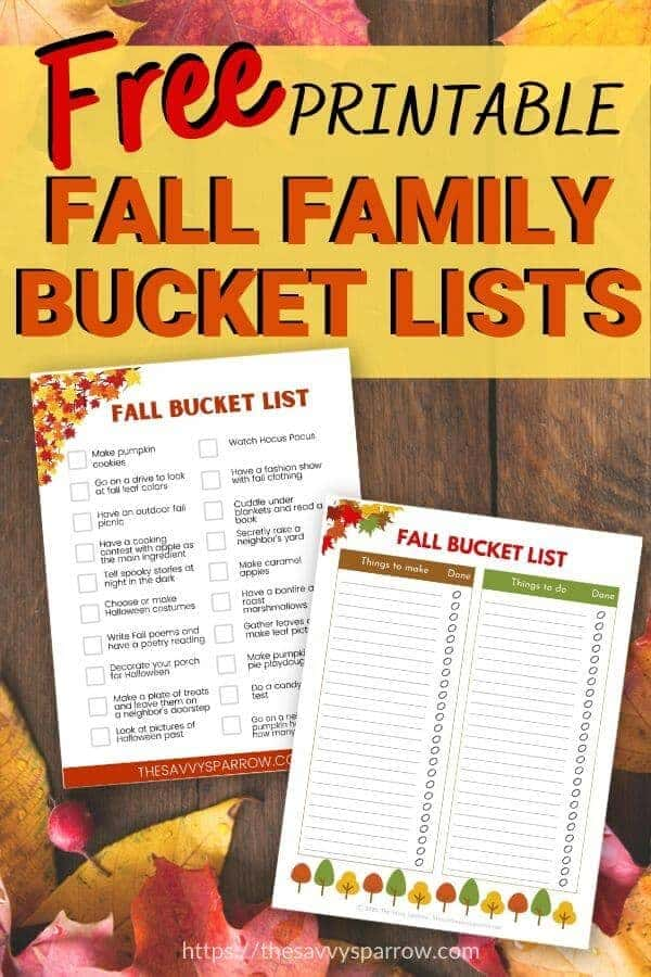 promotional graphic that says Free Printable Fall Family Bucket Lists with photo of bucket lists