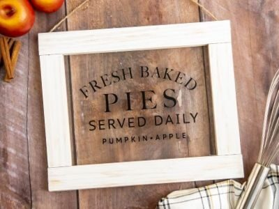 DIY fall sign that says fresh baked pies served daily